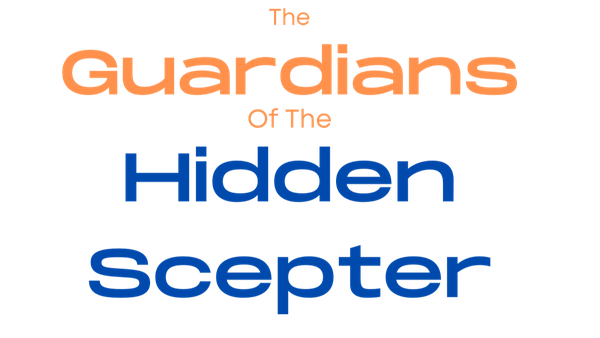 The Guardians of the Hidden Scepter - Book 1
