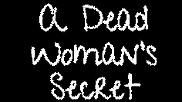 A Dead Woman's Secret