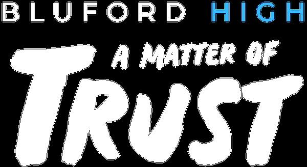 Bluford Series - A Matter of Trust - Book 2