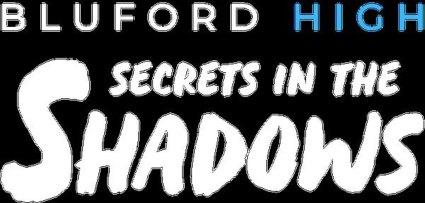 Bluford Series - Secrets in the Shadows - Book 3