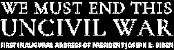 First Inaugural Address of Joseph R. Biden