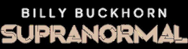 Billy Buckhorn: Supranormal