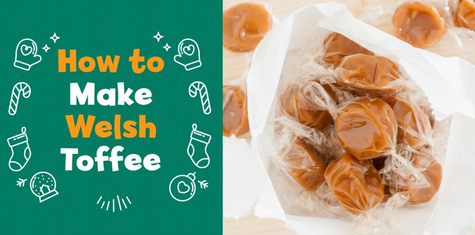 Celebrate Welsh Christmas traditions by making toffee with Little Passports