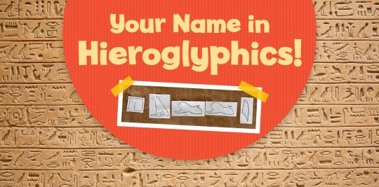 Create papyrus and write your name in hieroglyphics - activity for kids