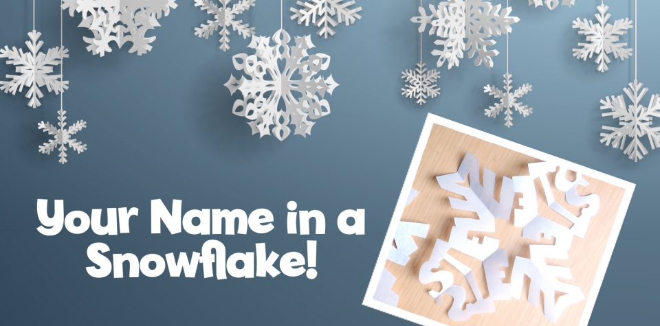 Your Name in a Snowflake