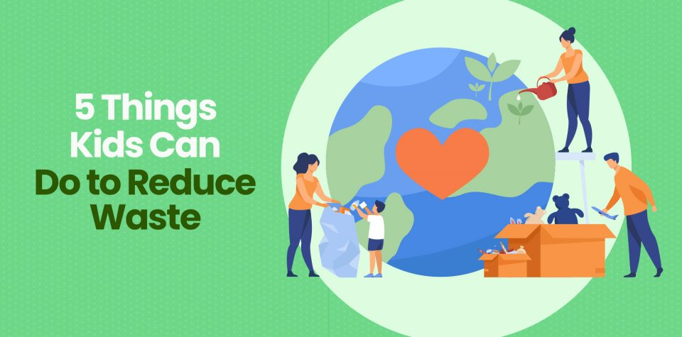 Celebrate Earth Day with Little Passports by learning how you can reduce waste in your home
