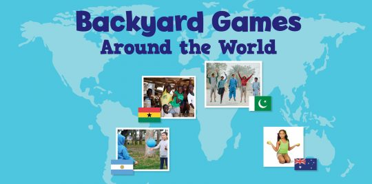 World Backyard Games for kids