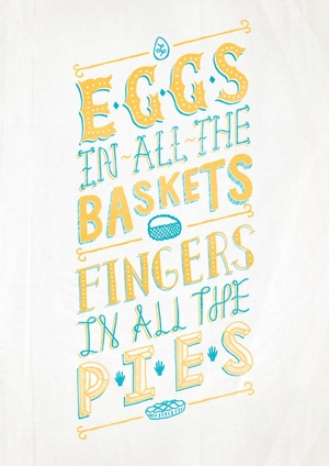 Eggs in all the baskets