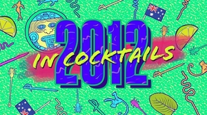 2012 in Cocktails
