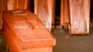 Uganda - No Country for old men