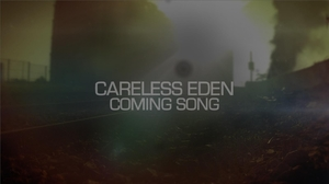 Careless Eden - Trailer (OFFICIAL REVEAL)