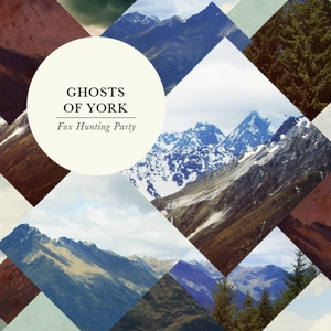 Ghosts of York 'Fox Hunting Party' Album Cover