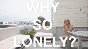Why So Lonely?