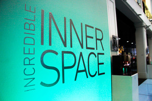Incredible Inner Space Exhibition
