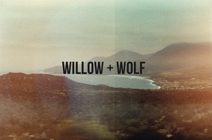 Willow + Wolf