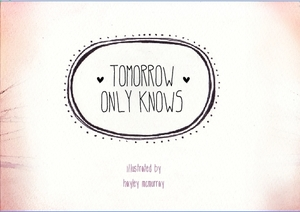 Tomorrow Only Knows