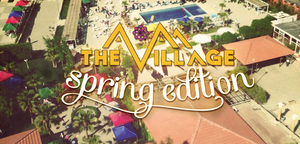 The Village - Spring Edition