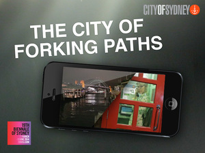 Biennale of Sydney - The City of Forking Paths