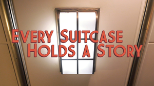 Every Suitcase Holds a Story