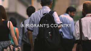 A Migrant's Country