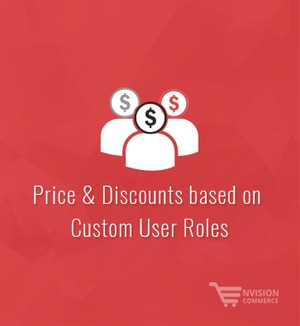 Set Price & Discounts based on Custom User Roles in WooCommerce