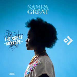 Sampa The Great - The Great Mixtape Album Artwork & Photography