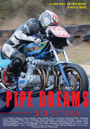 Pipe Dreams 6 of Them