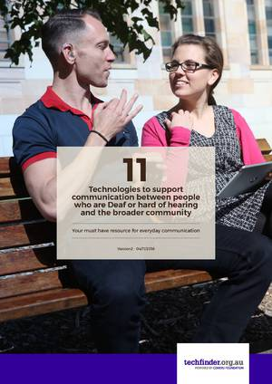 11 technologies to support communication between people who are Deaf or hard of hearing and the broader community