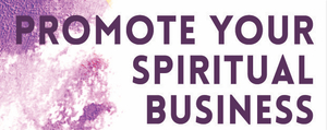 Promote Your Spiritual Business book
