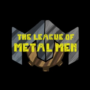 The League of Metal Men