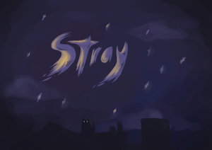 Stray - Game Demo