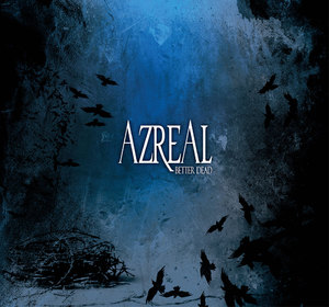 Azreal - Better Dead CD