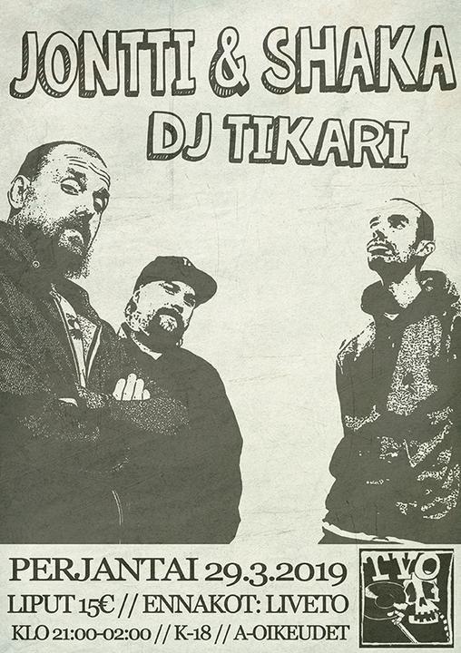 Jontti & Shaka, Dj Tikari // TVO, Turku