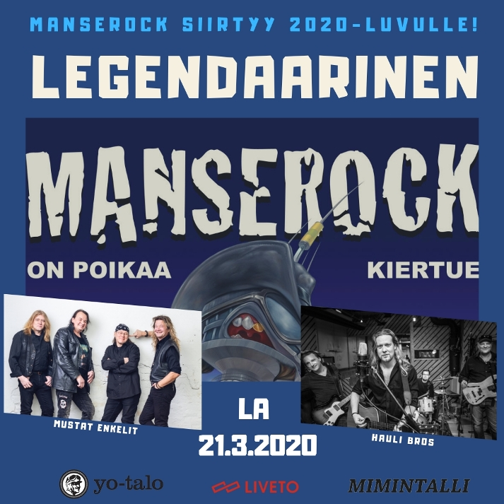 Manserock on poikaa! 21.3.2020