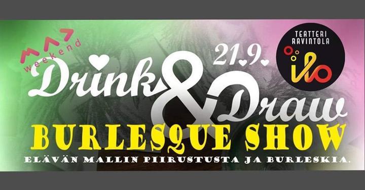 Drink & Draw Burlesque Show