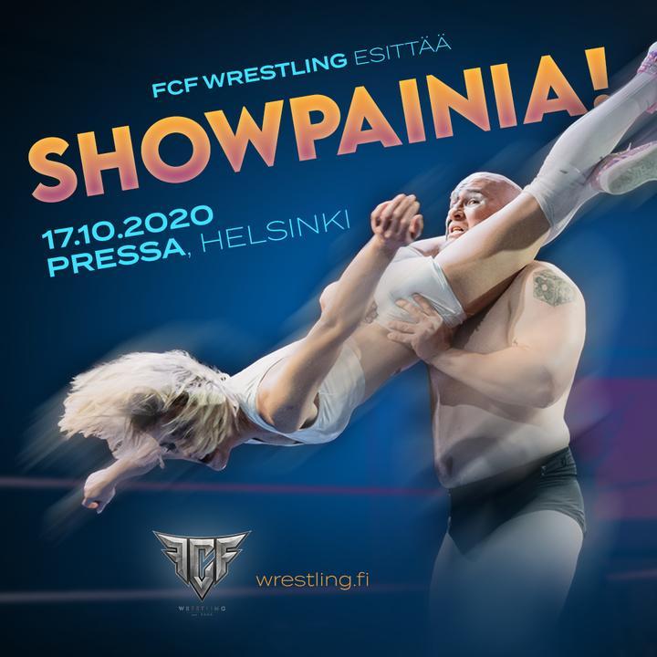 FCF Wrestling: Showpainia! 17.10.2020