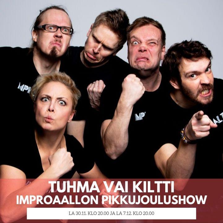Tuhma vai kiltti - Improaallon pikkujoulushow 30.11.