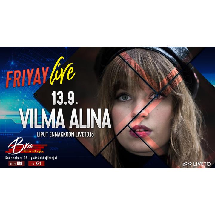 Friyay Live – VILMA ALINA 13.9.