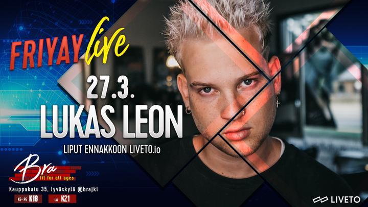 Friyay Live: Lukas Leon 27.3. -Peruutettu