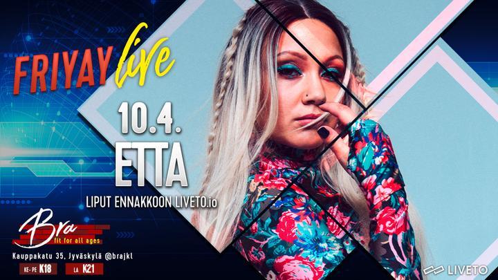 Friyay Live: Etta 10.4.