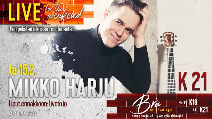 Bra Live: Mikko Harju 15.2.
