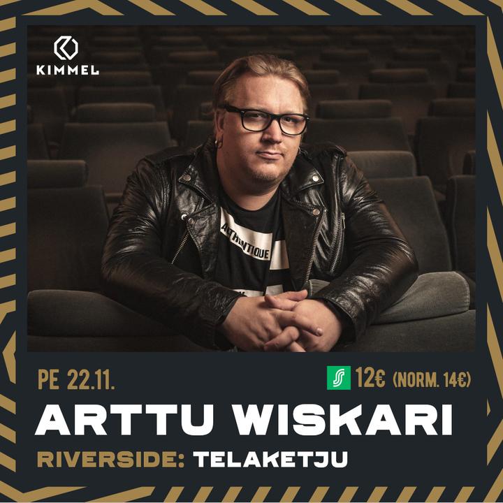 Arttu Wiskari // Telaketju 22.11.