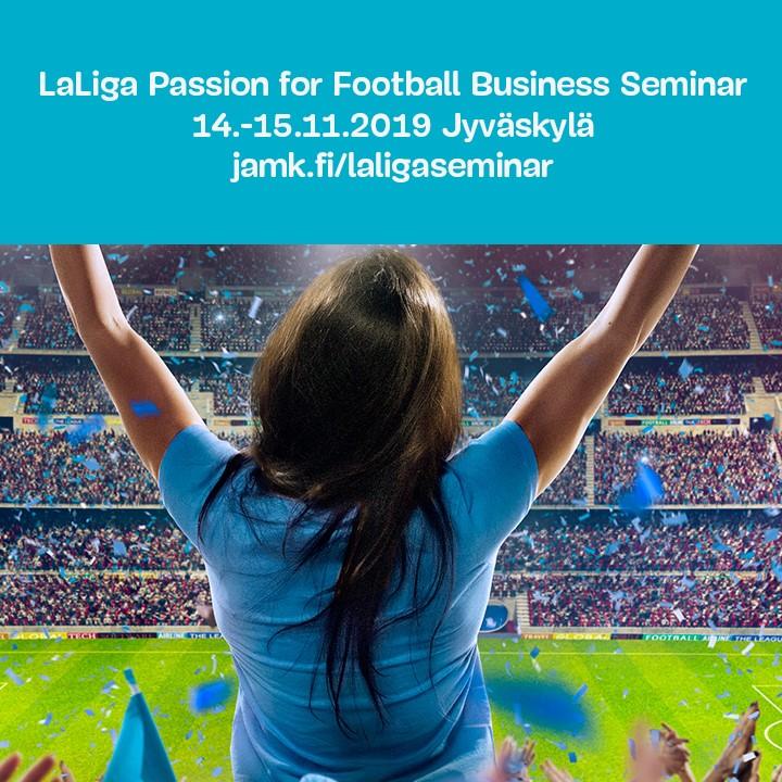 LaLiga Passion for Football Business Seminar