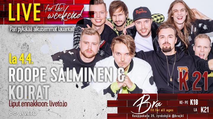 Bra Live: Roope Salminen & Koirat 4.4. -Peruutettu