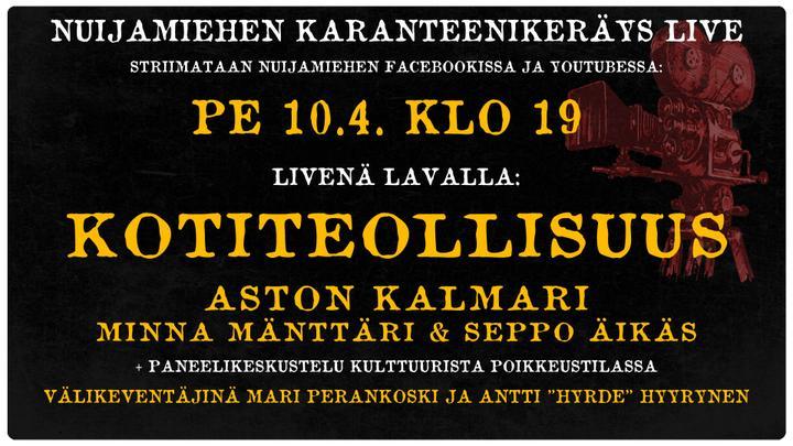 Karanteenikeräys LIVE: Kotiteollisuus ja Aston Kalmari