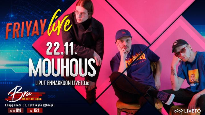 Friyay Live: Mouhous 22.11.
