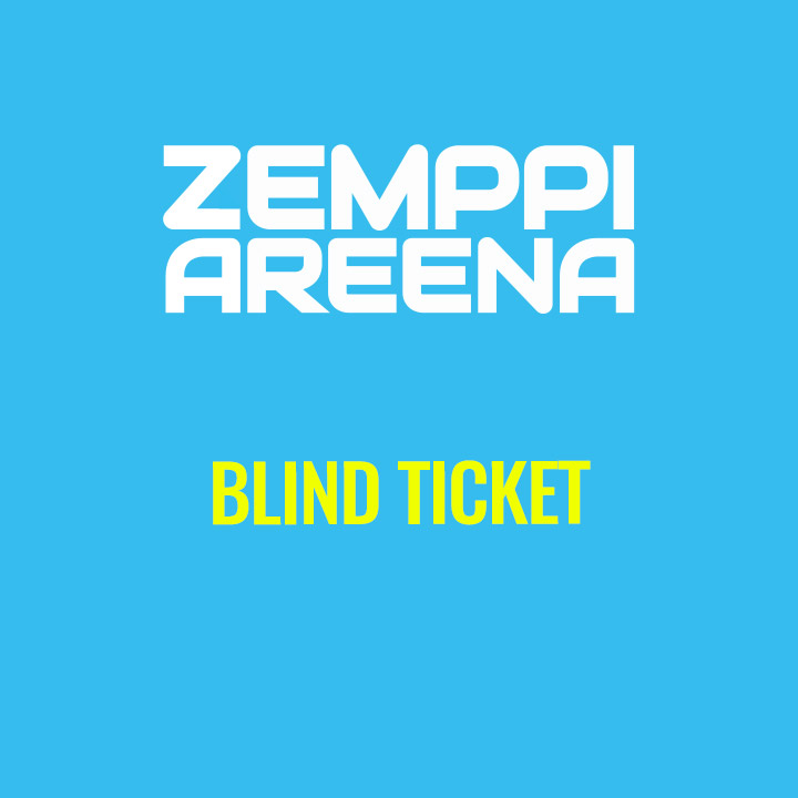 BLIND TICKET - ZEMPPI AREENAN TAPAHTUMIIN