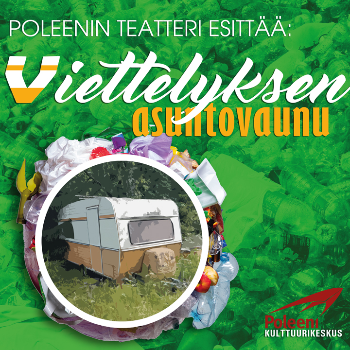 Poleeni LIVE: Viettelyksen Asuntovaunu