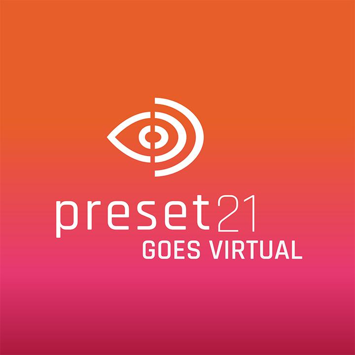Preset Goes Virtual 2021