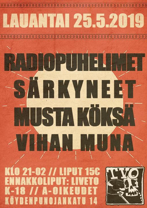Radiopuhelimet, Särkyneet, Musta Köksä, Vihan Muna // TVO Turku